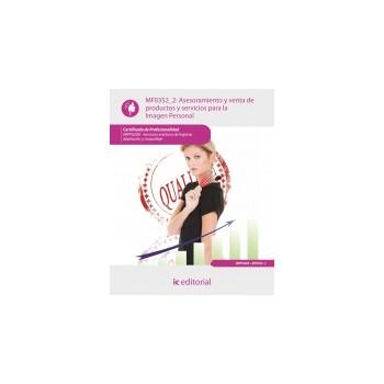 Asesoramiento y venta de productos y servicios para la Imagen Personal MF0352_2