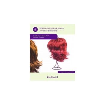 Aplicación de pelucas, postizos y extensiones UF0533