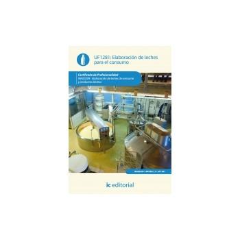 Elaboración de leches para el consumo UF1281