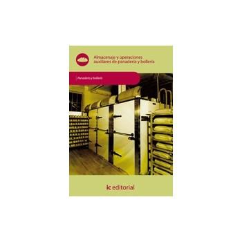 Almacenaje y operaciones auxiliares de panadería y bollería UF0290