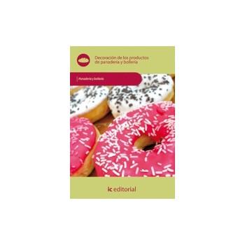 Decoración de los productos de panadería y bollería UF0294