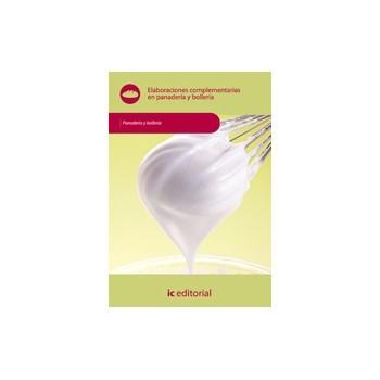 Elaboraciones complementarias en panadería y bollería UF0293