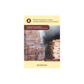 Recepción, cocido y corte de planchas de corcho natural UF0843
