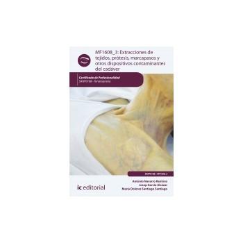 Extracciones de tejidos, prótesis, marcapasos y otros dispositivos contaminantes del cadáver MF1608_3