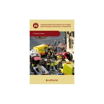 Aseguramiento del entorno de trabajo para el equipo asistencial y el paciente - UF0682