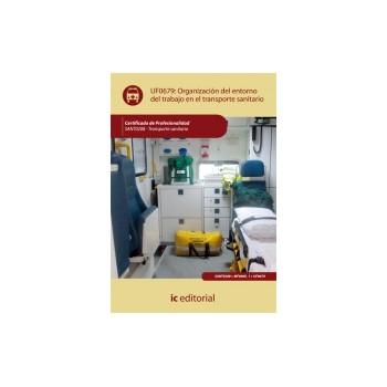 Organización del entorno de trabajo en transporte sanitario - UF0679