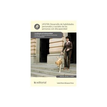 Desarrollo de habilidades personales y sociales de las personas con discapacidad UF0799