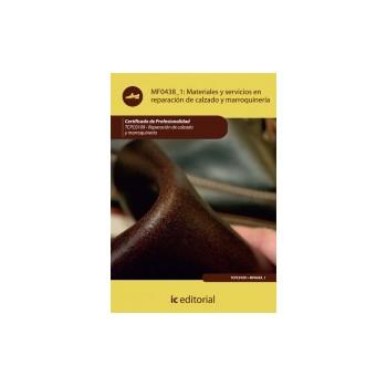 Materiales y servicios en reparación de calzado y marroquinería MF0438_1