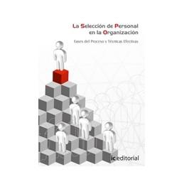 La selección de personal en la organización. Servicios socioculturales del proceso y técnicas efectivas