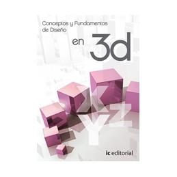 Conceptos y fundamentos de diseño en 3D