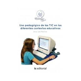 Uso pedagógico de las TIC en los diferentes contextos educativos
