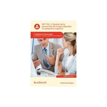 Gestión de la prevención de riesgos laborales en pequeños negocios MF1792_2