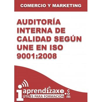 Auditoría interna de calidad según UNE EN ISO 9001:2008