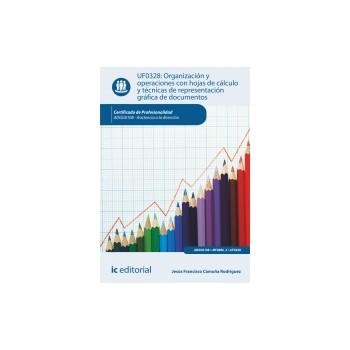 Organización y operaciones con hojas de cálculo y técnicas de representación gráfica de documentos UF0328