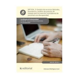 Gest. de recursos labor., format. y análisis de puestos de trabajo para la inserción sociolab. de pers. con discapac. MF1034_3