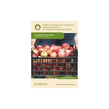 Recolección, transporte, almacenamiento y acondicionamiento de la fruta UF0013