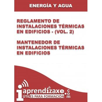 Reglamento de Instalaciones Térmicas en Edificios - (Vol. 2) Mantenedor de Instalaciones Térmicas en Edificios