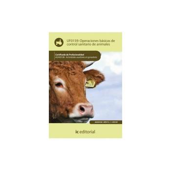 Operaciones básicas de control sanitario de animales UF0159