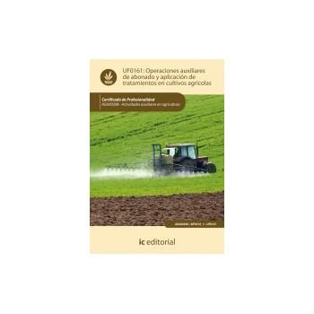 Operaciones auxiliares de abonado y aplicación de tratamientos en cultivos agrícolas UF0161
