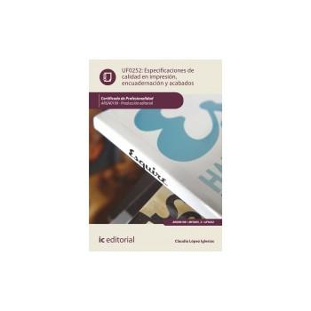Especificaciones de calidad en impresión, encuadernación y acabados UF0252
