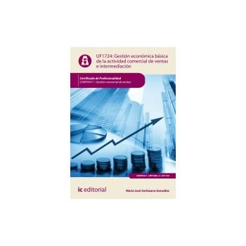 Gestión económico-financiera básica de la actividad de ventas e intermediación comercial. UF1724
