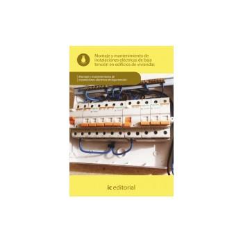 Montaje y mantenimiento de instalaciones eléctricas de baja tensión en edificios de  viviendas UF0885