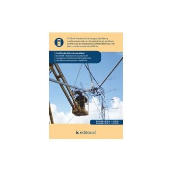 PRL y medioambientales en las operaciones de montaje de instalaciones electrotécnicas y de telecomunicaciones en edificios
