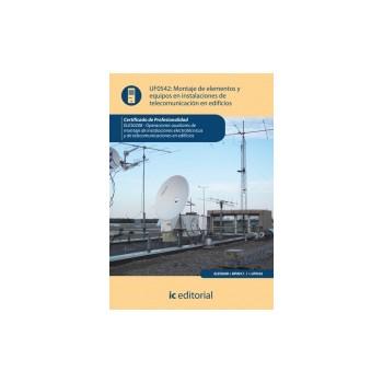 Montaje de elementos y equipos en instalaciones de telecomunicación en edificios UF0542