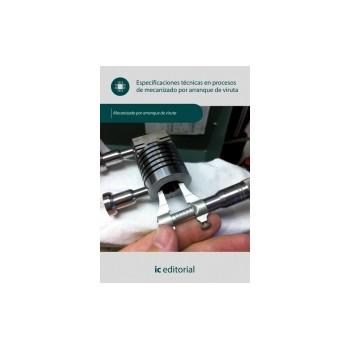 Especificaciones técnicas en procesos de mecanizado por arranque de viruta UF0876