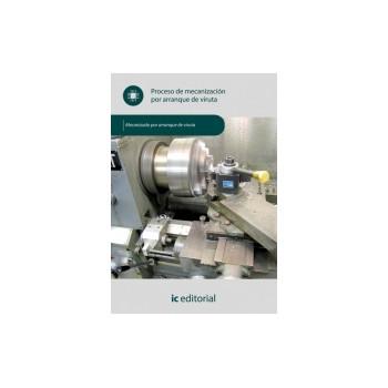 Proceso de mecanización por arranque de viruta UF0881