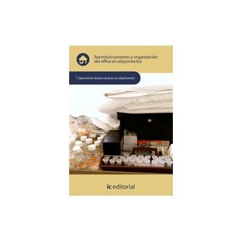 Aprovisionamiento y organizacion del office en alojamientos  - UF0038