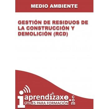 Gestión de Residuos de la Construcción y Demolición (RCD)