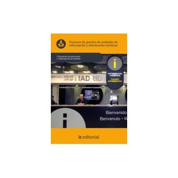 Procesos de gestión de unidades de información y distribución turísticas UF0077