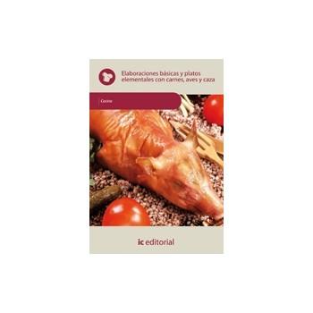 Elaboraciones básicas y platos elementales con carnes, aves y caza - UF0068