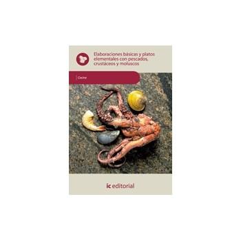 Elaboraciones básicas y platos elementales con pescados, crustaceos y moluscos - UF0067