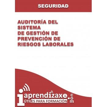 Auditoría del Sistema de Gestión de Prevención de Riesgos Laborales
