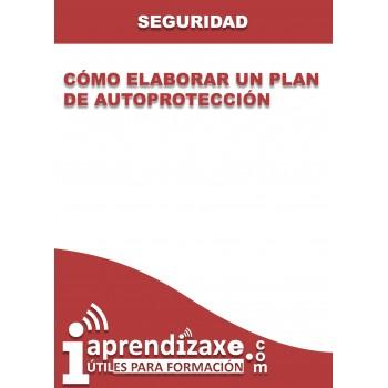 Cómo elaborar un Plan de Autoprotección