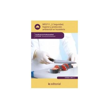 Seguridad e higiene y protección ambiental en hostelería - MF0711_2