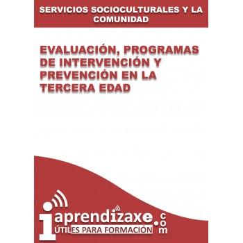 Evaluación, programas de intervención y prevención en la tercera edad