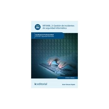 Gestión de incidentes de seguridad informática