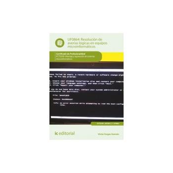 Resolución de averías lógicas en equipos microinformáticos UF0864