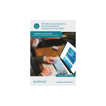 Almacenamiento de la información e introducción a SGBD UF1468