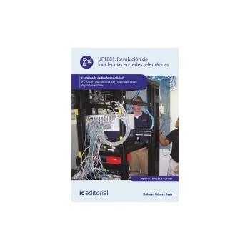 Resolución de incidencias en redes telemáticas UF1881