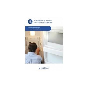 Mantenimiento correctivo de instalaciones frigoríficas UF0417