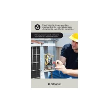 Prevención de riesgos y gestión medioambiental en instalaciones de  climatización y ventilación-extracción UF0420